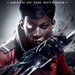 Dishonored The Death of the Outsider